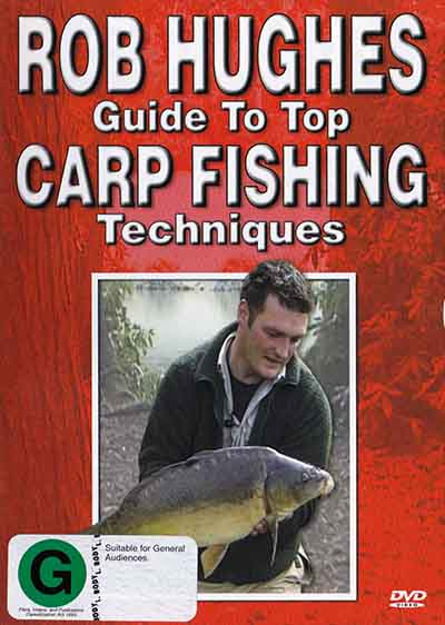 Rob Hughes Guide to Top Carp Fishing Techniques