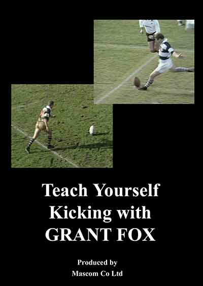 Teach Yourself Kicking with Grant Fox