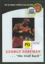 george-foreman-the-trail-back